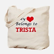 My heart belongs to Trista Tote Bag