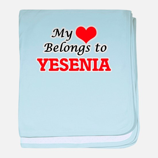 My heart belongs to Yesenia baby blanket