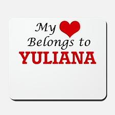 My heart belongs to Yuliana Mousepad