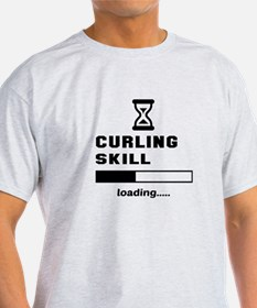 Curling Skill Loading.... T-Shirt