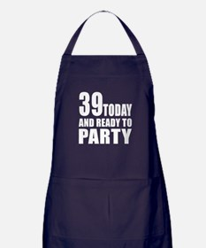 39 Today And Ready To Party Apron (dark)