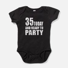 35 Today And Ready To Party Baby Bodysuit