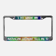 Do what Australian Shepherd License Plate Frame