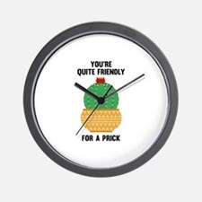 You're Quite Friendly Wall Clock