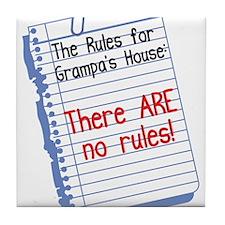 No Rules at Grampa's House Tile Coaster