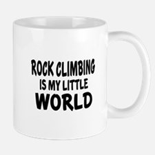 Rock Climbing Is My little World Mug
