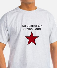 No Justice On Stolen Land T-Shirt
