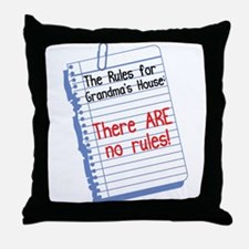 No Rules at Grandma's House Throw Pillow