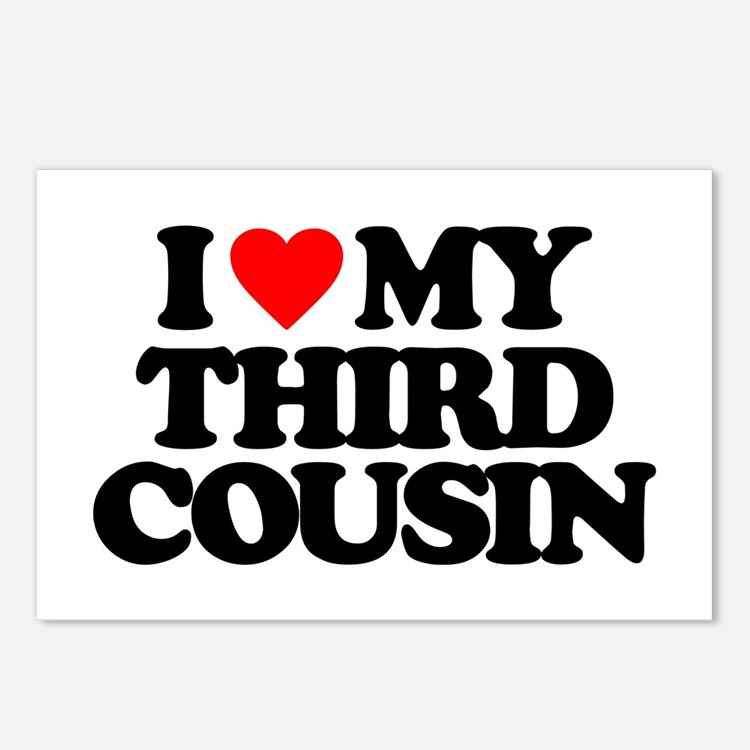 I LOVE MY THIRD COUSIN Postcards (Package of 8)