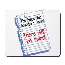 No Rules at Grandpa's House Mousepad