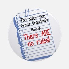 No Rules at Great Grandma's House Ornament (Round)