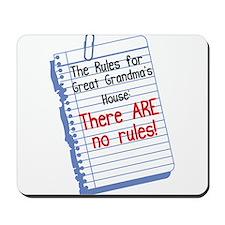 No Rules at Great Grandma's House Mousepad