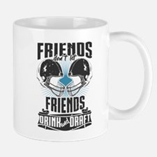 Friends Dont Let Friends Drink And Draft Mugs