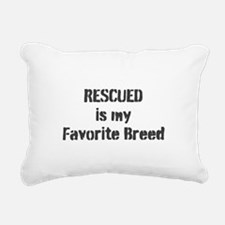 RESCUED is my Favorite Breed Rectangular Canvas Pi