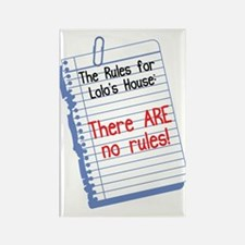 No Rules at Lolo's House Rectangle Magnet