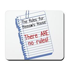 No Rules at Memaw's House Mousepad