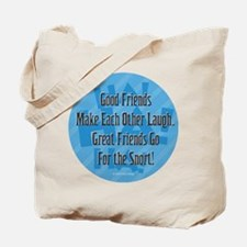 Laugh-Snort Tote Bag