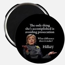 HILLARY ONLY THING Magnet
