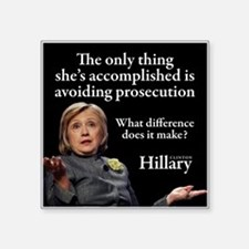 "HILLARY ONLY THING Square Sticker 3"" x 3"""