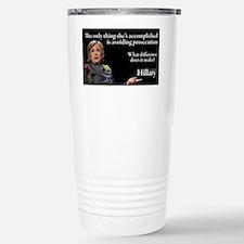 HILLARY ONLY THING Travel Mug