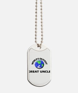 World's Okayest Great Uncle Dog Tags