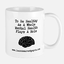 Mental Health Plays A Role Mug Mugs