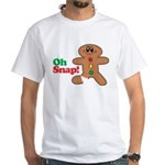Christmas Gingerbread Oh Snap White T-Shirt