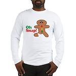 Christmas Gingerbread Oh Snap Long Sleeve T-Shirt