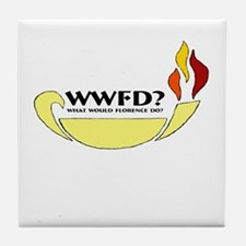 What Would Florence Do? Tile Coaster