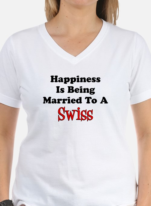 Happiness Married To Swiss T-Shirt