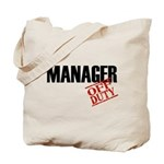 Off Duty Manager Tote Bag