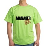 Off Duty Manager Green T-Shirt