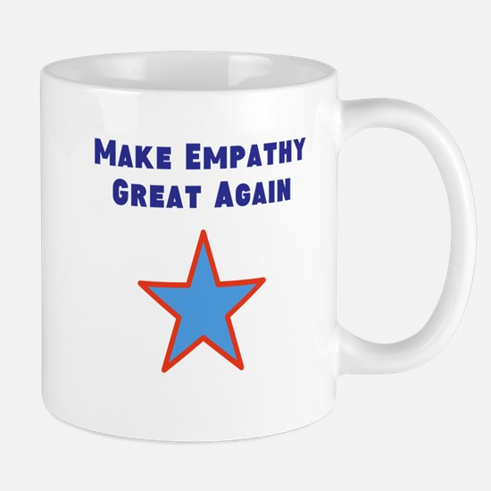 Make Empathy Great Again Mugs