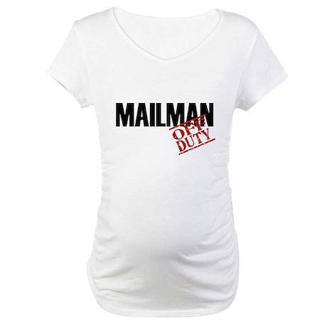 Off Duty Mailman Maternity T-Shirt
