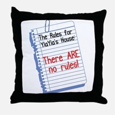 No Rules at YiaYia's House Throw Pillow