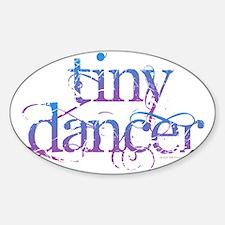 Tiny Dancer Decal