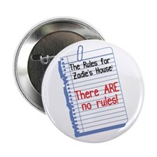 """No Rules at Zadie's House 2.25"""" Button (10 pack)"""