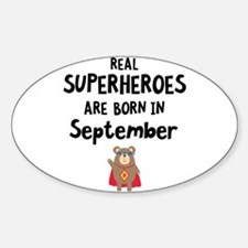 Superheroes are born in September Cj03q Decal
