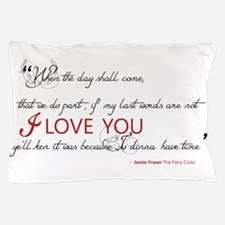 Last Words Outlander Pillow Case