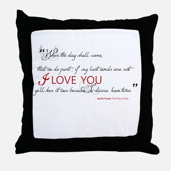 Last Words Outlander Throw Pillow