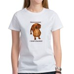 Mmmm I Smell Chocolate! Women's T-Shirt