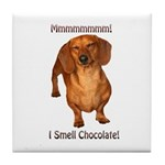 Mmmm I Smell Chocolate! Tile Coaster