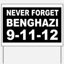 Benghazi Never Forget Yard Sign