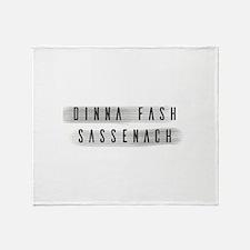 Dinna Fash Sassenach Throw Blanket