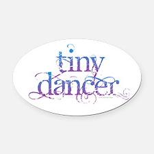 Tiny Dancer Oval Car Magnet