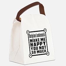 Belgian leaknois Dog Make Me Happ Canvas Lunch Bag