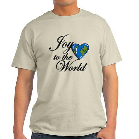 Joy to the world! Light T-Shirt