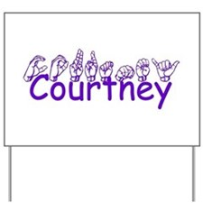 Courtney Yard Sign
