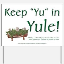 "Yard Sign - Keep ""Yu"" in Yule"
