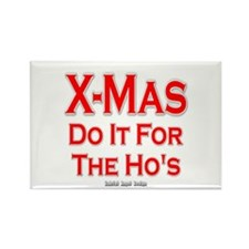 X-Mas Do it for the Ho's Rectangle Magnet